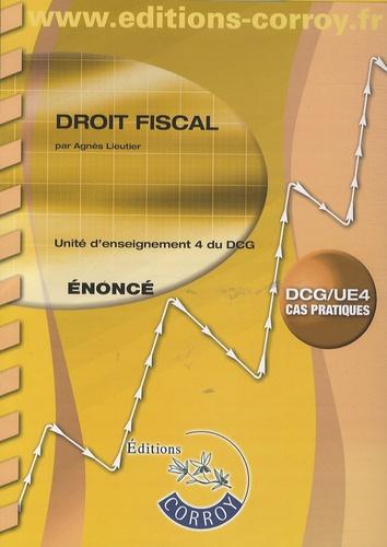 Agnès Lieutier - Droit UE4 du DCG - Enoncé.