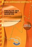 Agnès Lieutier - Fiscalité des groupes de sociétés UE 1 du DSCG - Fiches de cours.