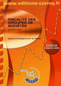 Fiscalité des groupes de sociétés UE 1 du DSCG- Fiches de cours - Agnès Lieutier  