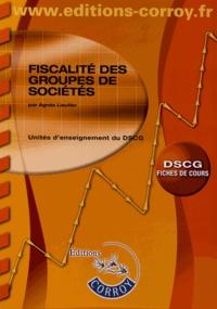 Fiscalité des groupes de sociétés UE1 du DSCG- Fiches de cours - Agnès Lieutier |