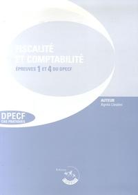 Agnès Lieutier - Fiscalité et Comptabilité Epreuves 1 et 4 du DPECF - Enoncés.