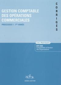 Gestion comptable des organisations commerciales, BTS CGO - Cas pratiques corrigés, processus 1, 1ère année.pdf