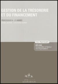 Agnès Lieutier - Gestion de la Trésorerie et du Financement - Processus 6-2e Année. Enoncé.