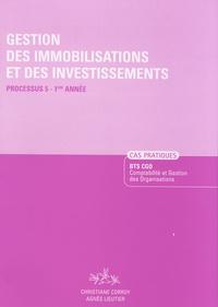 Agnès Lieutier et Christiane Corroy - Gestion des immobilisations et des investissements BTS CGO 1e année - Processus 5.