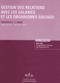 Agnès Lieutier - Gestion des relations avec les salariés et les organismes sociaux BTS CGO 2e année - Processus 2, Enoncé.
