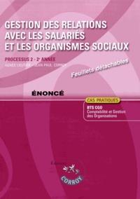 Gestion des relations avec les salariés et les organismes sociaux Processus 2 du BTS CGO - Enoncé.pdf