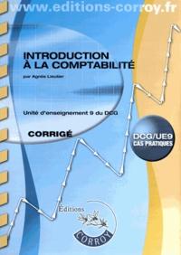 Introduction à la comptabilité UE 9 du DCG- Corrigé - Agnès Lieutier |