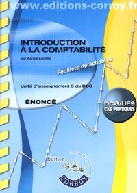 Introduction à la comptabilité UE 9 du DCG- Enoncé - Agnès Lieutier |