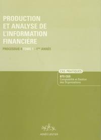 Production et analyse de linformation financière, BTS CGO - Cas pratiques, processus 4, tome 1, 1ère année.pdf