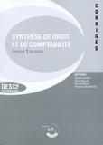 Agnès Lieutier et Alain Rigaud - Synthèse de droit et de comptabilité Epreuve 1 de DESCF - Corrigés.