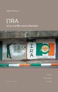 Agnès Maillot - L'IRA et le conflit nord-irlandais.