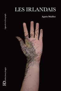 Agnès Maillot - Les Irlandais.