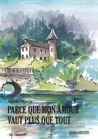 Ebooks Kostenlos télécharger deutsch Parce que mon amour vaut plus que tout DJVU MOBI iBook (French Edition)