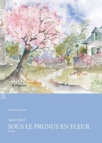 Agnès Marin - Sous le prunus en fleur.