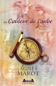 Agnès Marot - La couleur de l'aube.