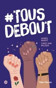 Agnès Marot et Cindy Van Wilder - #Tous debout.