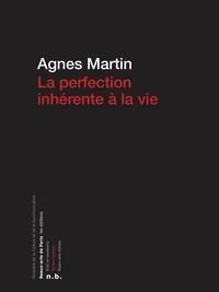 Agnès Martin - La perfection inhérente à la vie.