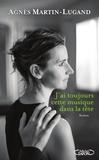 Agnès Martin-Lugand - J'ai toujours cette musique dans la tête.