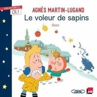 Agnès Martin-Lugand et  Sess - Le voleur de sapins.