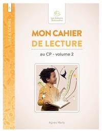 Agnès Marty - Mon cahier de lecture au CP - Volume 2.