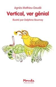 Agnès Mathieu-Daudé et Delphine Bournay - Vertical, ver génial.