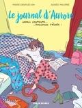 Agnès Maupré et Marie Desplechin - Le journal d'Aurore Tome 1 : Jamais contente, toujours fâchée.