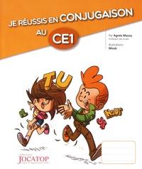 Agnès Maury et  Mouk - Je réussis en conjugaison au CE1.