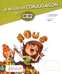 Agnès Maury et  Mouk - Je réussis en conjugaison au CE2.