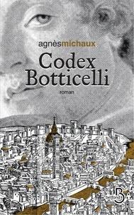 Agnès Michaux - Codex Botticelli.