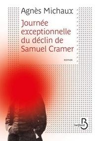 Agnès Michaux - Journée exceptionnelle du déclin de Samuel Cramer.