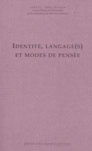 Agnès Morini et  Collectif - Identité, langage(s) et modes de pensée.