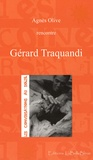 Agnès Olive - Gérard Traquandi.