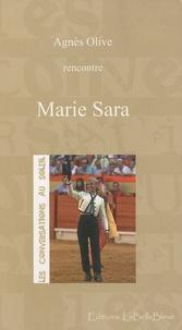 Agnès Olive - Les conversations au soleil : Marie Sara.