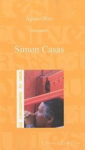 Agnès Olive - Les conversations au soleil : Simon Casas.