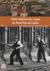 Agnès Paris - Petite histoire des mines du Nord-Pas-de-Calais.