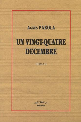 Un vingt-quatre décembre