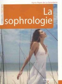 Agnès Payen de La Garanderie - La sophrologie.