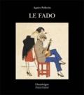 Agnès Pellerin - Le fado. 1 CD audio