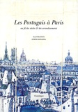 Agnès Pellerin - Les Portugais à Paris - Au fil des siècles et des arrodissements.