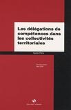 Agnès Peria - Les délégations de compétences dans les collectivités territoriales.