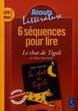 Agnès Perrin - 6 Séquences pour lire Cycle 3 Niveau 2 - Le Chat de Tigali.