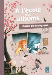 Agnès Perrin et Sylvie Girard - A l'école des albums CP série 2 - Guide pédagogique. 1 Cédérom