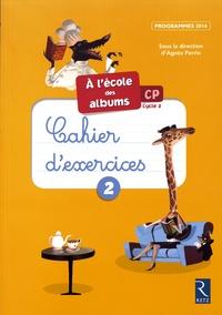 Agnès Perrin - A l'école des albums CP série jaune cahier 2 - 10 exemplaires.