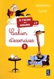 Agnès Perrin - A l'école des albums CP série jaune - Cahier d'exercices 1 Pack de 10 exemplaires.