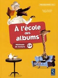 Agnès Perrin - A l'école des albums CP - Méthode de lecture, programmes 2016.