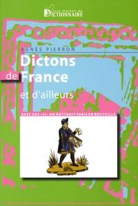 """Agnès Pierron - Dictons de France et d'ailleurs - Avec des """"si"""", on mettrait Paris en bouteille."""