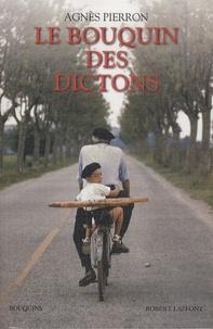 Agnès Pierron - Le bouquin des dictons.