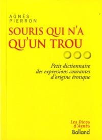Agnès Pierron - Souris qui n'a qu'un trou....