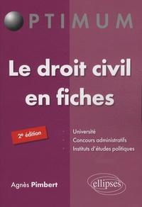 Agnès Pimbert - Le droit civil en fiches.