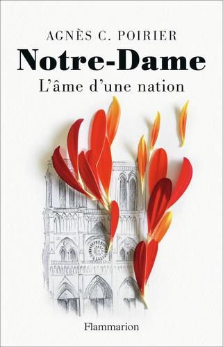 Notre-Dame, l'âme d'une nation